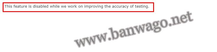"""搬瓦工检测 IP 可用性时出现""""This feature is disabled while we work on improving the accuracy of testing.""""的原因"""